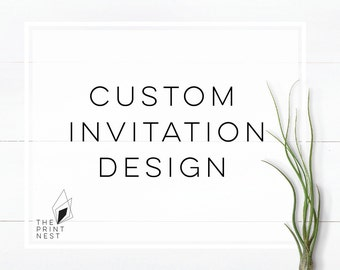Custom Invitations | Custom Invitation Design