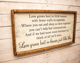 Love Grows Best in Little Houses Sign | Love Grows Best | Wood Sign | Love Grows Best In Little Houses Just Like This Wood Sign Rustic Wood