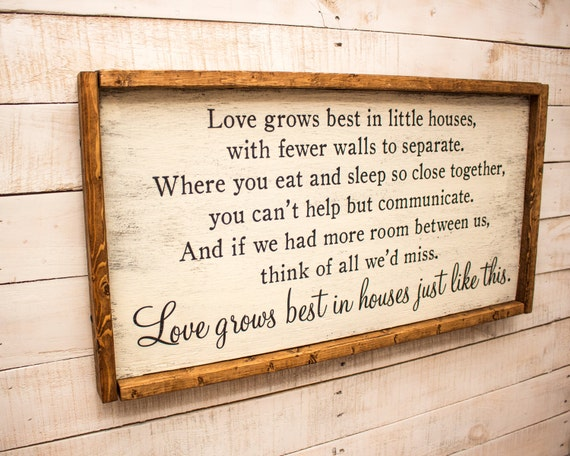 Download Love Grows Best in Little Houses Sign Love Grows Best Wood