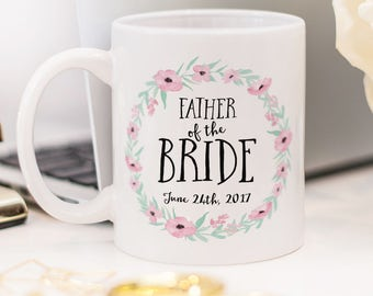 Father of the Bride mug, beautiful wedding gift!