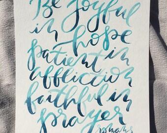 Christian wall art, Be joyful in hope, original scripture painting, Romans 12:12, brushlettering, hand lettered truth, 11x14
