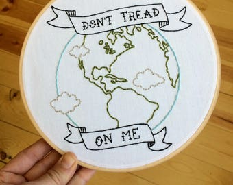 "Embroidered Wall Art, ""Dont tread on me"" Earth Hoop, Hand Sewn Embroidery, MADE TO ORDER"