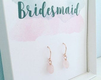 Thank you bridesmaid gift, bridesmaid gift jewellery, blush earrings, Rose gold earrings, rose quartz earrings, pink bridesmaid earrings,