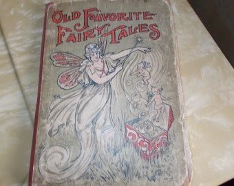 Old Favorite Fairy Tales