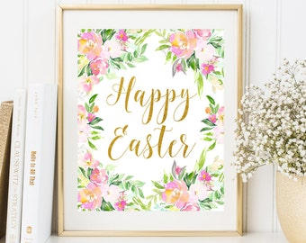 Happy Easter Printable Wall Art Easter floral print Watercolor Floral Frame Decor Eatster sign Happy Spring Home Decor Easter home wall art