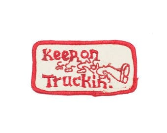 Keep On Truckin' Vintage Patch