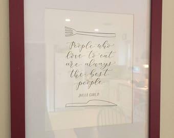 Julia Child Quote -- original print