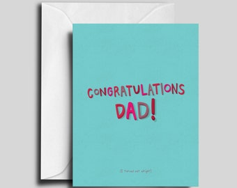 Congratulations Dad! Greeting Card
