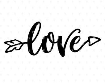 Love svg, Valentines svg file, Arrow svg, Valentine svg, Cute svg, Valentines quote, svg cutfile, Wedding svg, Valentine quote, svg cut file