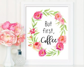 But First Coffee, Kitchen Wall Printable, Kitchen Printable, Kitchen Wall Decor, Coffee Print, Coffee Wall Printable, But First Coffee Sign