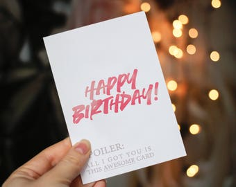 DIGITAL Funny Birthday Card - Birthday Card for Girlfriend - Happy Birthday Card - Birthday Card For Boyfriend-Best Friend Card-Spoiler Card