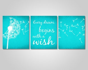 INSTANT DOWNLOAD - Dandelion Wall Art Decor - Dandelion Quote Rustic Wall Art Printable - Every Dream Begins With A Wish - Turquoise, Teal