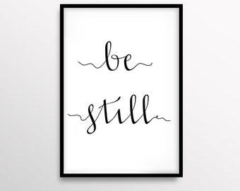 Be Still Art, Handwritten Typography Print, Bedroom Art, Scandinavian Decor, Minimal Print, Large Wall Poster, White Home Decor, Modern Art