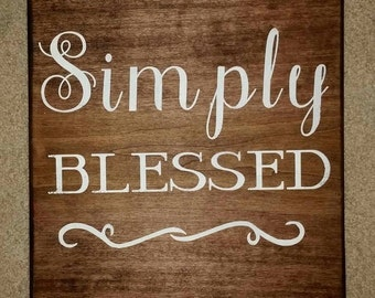 Simply Blessed - Sign