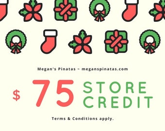 Gift Certificate for Megan's Pinatas - Gift Card - 75 Dollars (CAN)