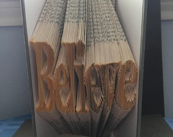 Handmade Unique Recycled book folded to create 'Believe' decorated with verses, birds, florals and Butterflies with silver embossed borders