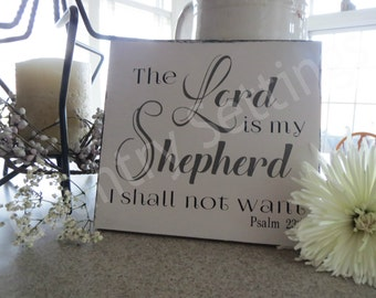 Religious Sign/The Lord Is My Shepherd/Psalm 23:1/Wood Sign/Hand Painted Sign