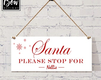 PERSONALISED santa please stop here for ????? your name, sign plaque christmas decor