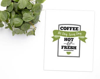 green kitchen sign | digital Coffee decor | coffee art print | coffee download | Coffee sign | | instant download | kitchen download art