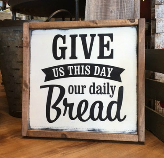Give us this Day Our Daily Bread Wood Sign Hand Painted : il570xN1095226548mc6t from www.etsy.com size 570 x 550 jpeg 64kB