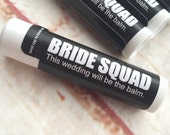 Bachelorette Party Favors - Bachelorette Lip Balm - Fun Wedding Favors -  Bride Squad - Bachelorette Party Lip Gloss
