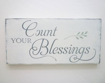 Count Your Blessings Distressed Wood Sign, Rustic, Farmhouse, Primitive, French Country, Shabby Chic, Vintage, Cottage Chic