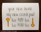 Housewarming Card-New Home Congratulations Card-New Homeowners-New Apartment Card-New House Card Funny-Funny Housewarming Card-Crash Pad