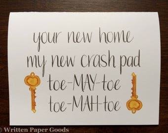Your New Home = My New Crash Pad - Congratulations Housewarming Card - House / Apartment - Gold Watercolor Keys - Calligraphy Hand Lettering