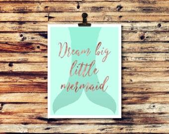 Dream Big Little Mermaid Girl Nursery Art Mermaid Nursery