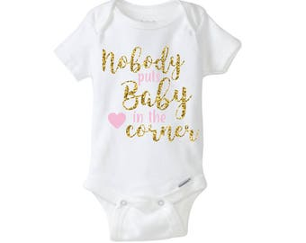 Nobody puts baby in the corner kids onesie shirt