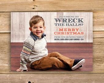 Wreck the Halls Christmas Card, Funny Christmas card, Personalized Photo Christmas Card, Photo Card, kids, printable, instant download
