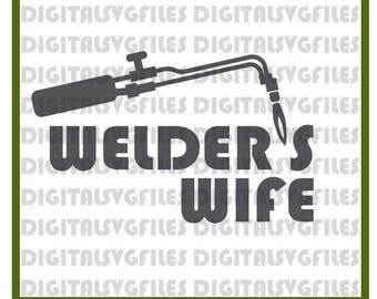 Welder's Wife SVG, Welding svg, Welder's Wife Vector Art, Welder's svg dxf pdf for Vinyl Cutter Digiyal Welder Vector Art