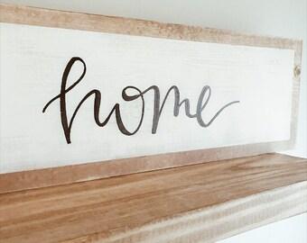 Home Sign - Farmhouse Sign