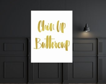 Cheer Up Gift Get Well Gift Gold Foil Print Gold Foil Art Inspirational Quote Print Gold Foil Poster Gold Foil Wall Print Gold Foil Quote