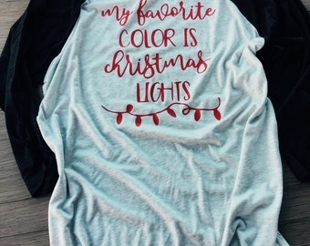 My Favorite Color is Christmas Lights Baseball Shirt