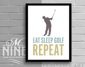 "Golf Printable Art ""Eat Sleep Golf Repeat"" Golf Quote, Golf Motivational Print, Golf Inspirational Quote, Sports Wall Décor 96S"