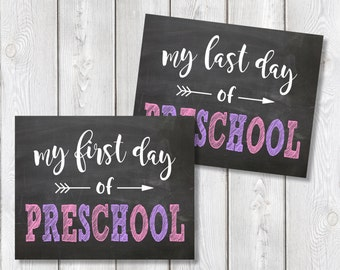 "First Day And Last Day Of Preschool Chalkboard Sign 8"" x 10"" DIGITAL DOWNLOAD School Print Set"