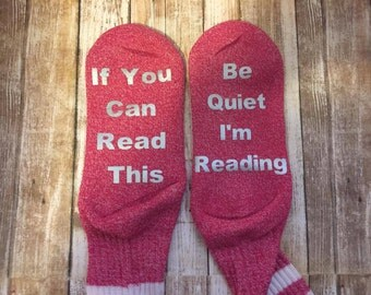 If You Can Read Be Quiet IM Reading