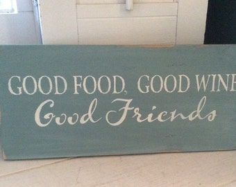 Good Food Good Wine Good Friends rustic sign, cottage decor, Lakehouse decor, wine & friends sign, housewarming gift