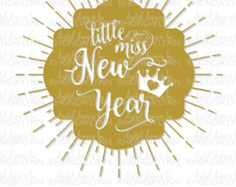 SALE! Little Miss New Year SVG, dxf, jpg, png vector cut file, New Years SVG