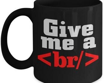HTML Coder fun mug - Gift for Computer Programmer or Developer