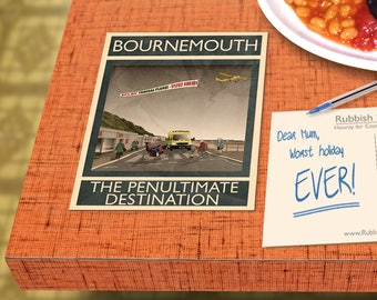 Bournemouth: The Penultimate Destination - A6 Rubbish Seaside Postcard