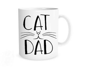 Cat Dad Mug I Cat Dad, Funny Cat Mug, Gift for Cat Lover, Cat Dad Gift, Funny Cat Gift, Cat Owner Gift