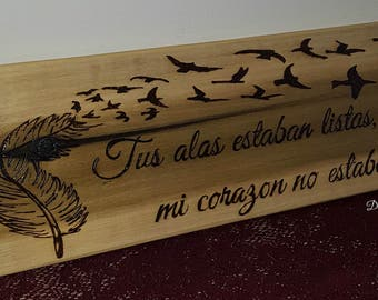 "Spanish Home Decor-Spanish Sign that says""Tus alas estaban lista, mi corazon no estaba""-Spanish home and living-memorial-gift-Signos-mi casa"
