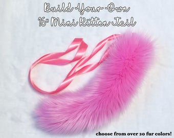 "Build Your Own 16"" Mini Kitten Tail"