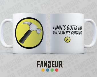 Captain Hammer A Man's Gotta Do Coffee / Tea Mug - Dr. Horrible