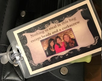 LUGGAGE TAG FUN!!  :  No problem identifying your luggage with this unique tag!  Fun for family reunions, bachelorettes and more!