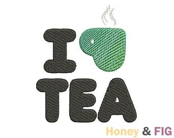I Love Tea Embroidery Design-Tea Time Embroidery-Funny Embroidery Files-Tea Design File