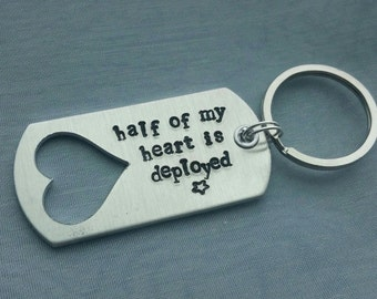 Hand Stamped Half of my Heart is Deployed Key Chain