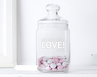 Candy Jar with Engraving - All you need is love... - Personalised with Names